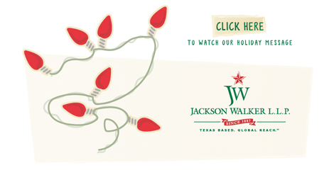 Happy Holidays from Jackson Walker